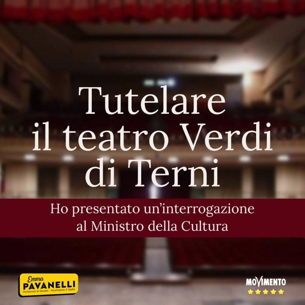 """Terni, Pavanelli (M5S): """"Un'interrogazione al Ministro della Cultura per tutelare il teatro Verdi"""""""
